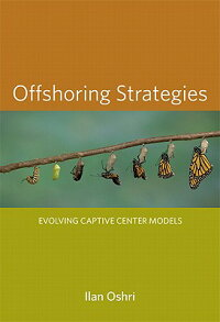 OffshoringStrategies:EvolvingCaptiveCenterModels