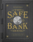 The Safe Bank Book: Cast Iron Safe Banks Made Between 1865 and 1941