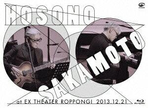 細野晴臣×坂本龍一 at EX THEATER ROPPONGI 2013.12.21【Blu-ray】 [ 細野晴臣×坂本龍一 ]