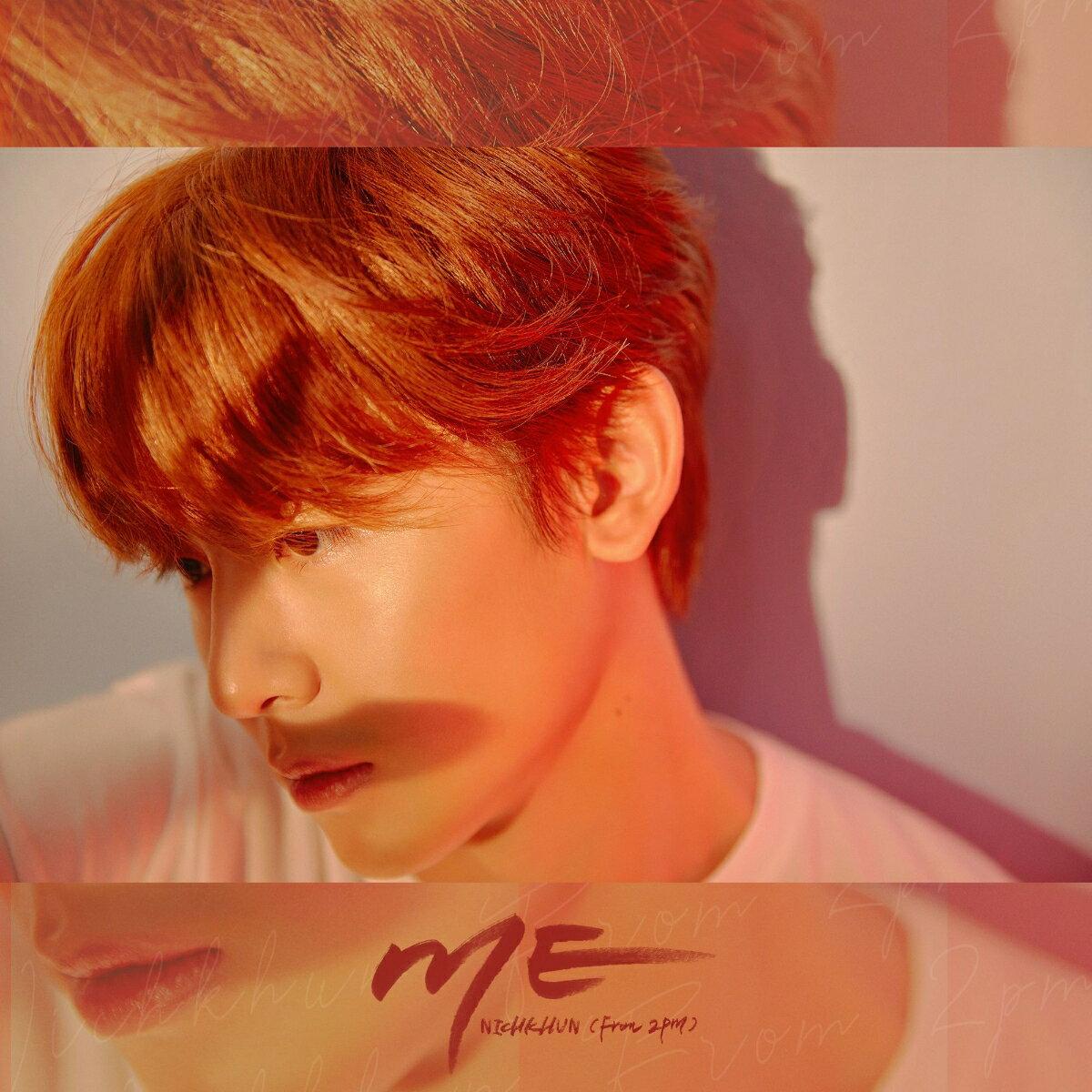 【先着特典】ME (初回限定盤B) (A4クリアファイル付き) [ NICHKHUN(From 2PM) ]