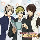 DJCD「RADIO MIRACLE6 SIDE:3 Majesty」 豪華盤