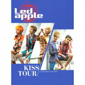 KISS TOUR(初回限定盤 CD+DVD) [ Led apple ]