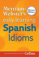 Merriam-Webster's Easy Learning Spanish Idioms