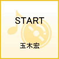 START [ 玉木宏 ]