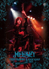 TRIUMPH A GO! GO! HEESEY Live at UNIT, TOKYO [ HEESEY ]