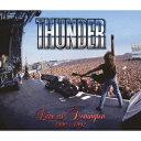ライヴ・アット・ドニントン 1990&1992(CD+DVD) [ サンダー ]