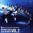 エイベックス・ダンスマスター インストラクターズ セレクション ミックスCD VOL.2
