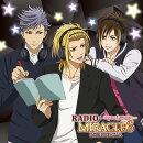 DJCD「RADIO MIRACLE6 SIDE:X.I.P.」 豪華盤