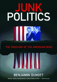 Junk_Politics:_The_Trashing_of