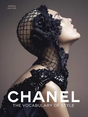 CHANEL:THE VOCABULARY OF STYLE(H) [ JEROME GAUTIER ]