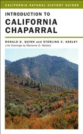 Introduction to California Chaparral INTRO TO CALIFORNIA CHAPARRAL (California Natural History Guides (Paperback)) [ Ronald D. Quinn ]