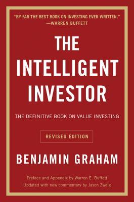 The Intelligent Investor REV Ed. INTELLIGENT INVESTOR REV ED RE (Collins Business Essentials) [ Benjamin Graham ]