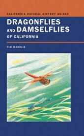 Dragonflies and Damselflies of California DRAGONFLIES & DAMSELFLIES OF C (California Natural History Guides) [ Timothy D. Manolis ]