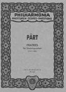 【輸入楽譜】ペルト, Arvo: 弦楽四重奏のための「フラトレス」