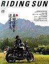 RIDING SUN(#01(2016 AUGUST) JAPANESE MOTORCYCLE CULTU 特集:真田信繁を追走する。