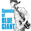 Sounds of BLUE GIANT [ (V.A.) ]
