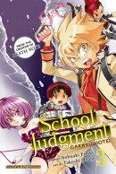 School Judgment, Volume 3: Gakkyu Hotei