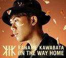 ON THE WAY HOME (初回限定盤A CD+DVD)