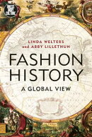 Fashion History: A Global View