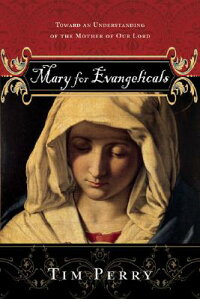 Mary_for_Evangelicals:_Toward