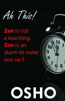 Ah This!: Zen Is Not a Teaching, Zen Is an Alarm to Wake You Up!