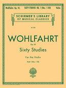 Wohlfahrt - 60 Studies, Op. 45 - Book 1: Schirmer Library of Classics Volume 838 Violin Method