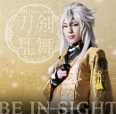 BE IN SIGHT (予約限定盤B 小狐丸メインジャケット)