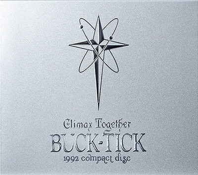 CLIMAX TOGETHER - 1992 compact disc - (完全限定生産盤) [ BUCK-TICK ]