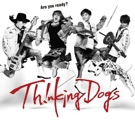 Are you ready? (初回限定盤 CD+DVD) [ Thinking Dogs ]