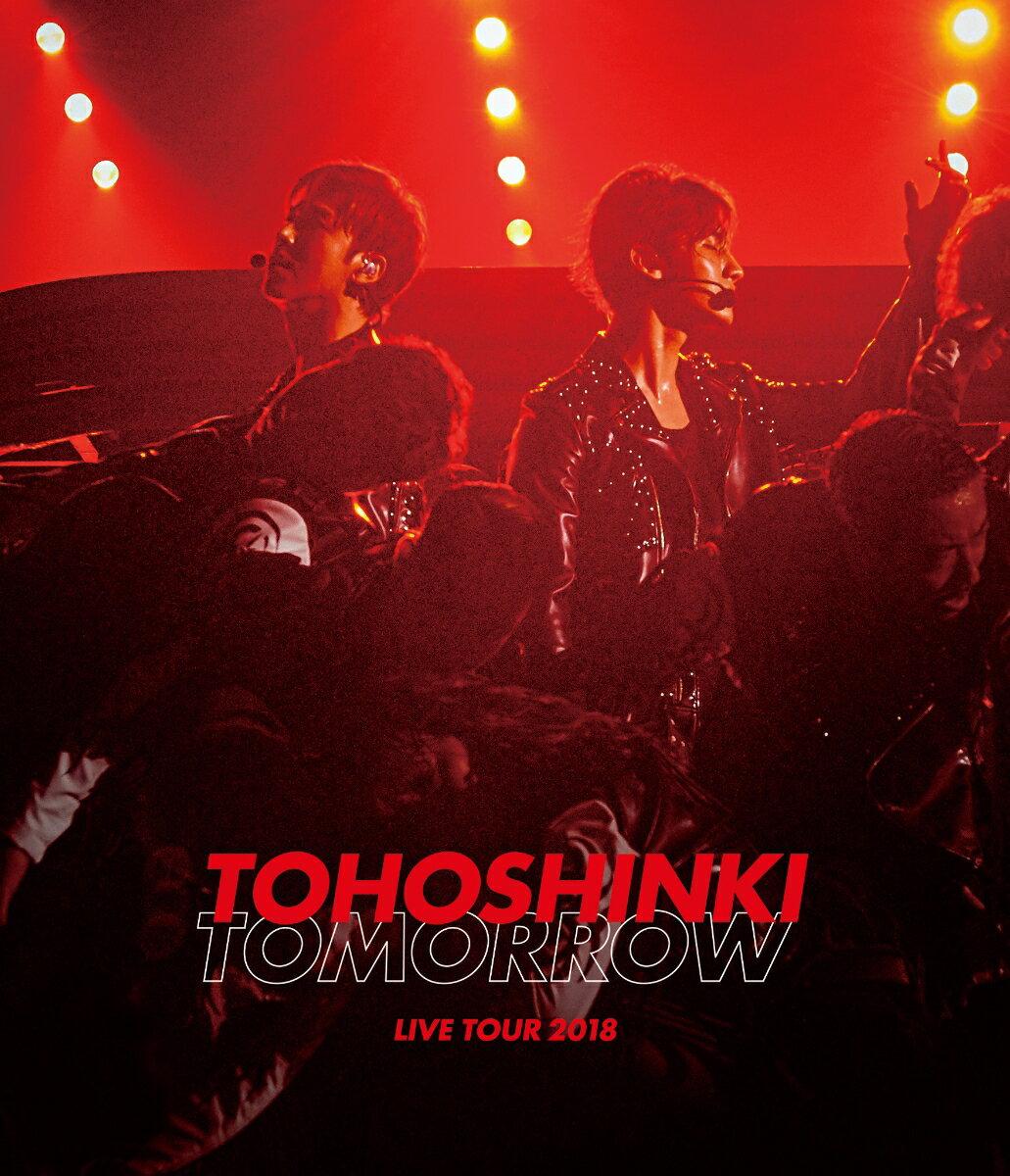 東方神起 LIVE TOUR 2018 〜TOMORROW〜(スマプラ対応)【Blu-ray】 [ 東方神起 ]