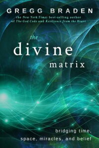 The_Divine_Matrix:_Bridging_Ti