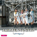 SHIRASAGI DISCO