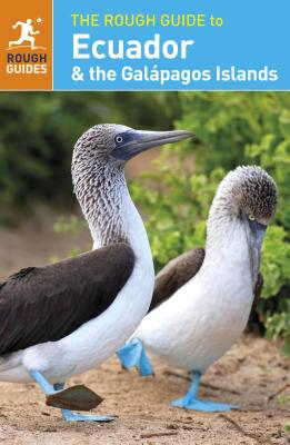 The Rough Guide to Ecuador & the Galapagos Islands (Travel Guide) ROUGH GT ECUADOR & THE GALAPAG (Rough Guide to Ecuador & the Galapagos Islands) [ Stephan Kuffner ]