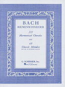 371 Harmonized Chorales and 69 Chorale Melodies with Figured Bass: Piano Solo