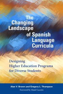 The Changing Landscape of Spanish Language Curricula: Designing Higher Education Programs for Divers