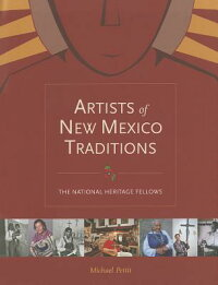 ArtistsofNewMexicoTraditions:TheNationalHeritageFellows[MichaelPettit]