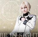 BE IN SIGHT (予約限定盤E 髭切メインジャケット)