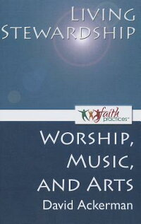 LivingStewardship[Worship,Music,andArts]