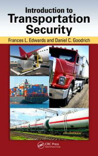 IntroductiontoTransportationSecurity[DanielC.Goodrich]