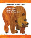 Brown Bear, Brown Bear, What Do You See? BROWN BEAR BROWN BEAR WHAT DO (World of...