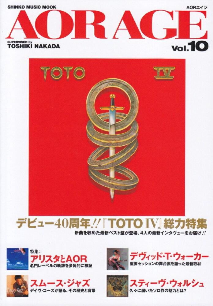 AOR AGE(vol.10) 特集:TOTO4/アリスタとAOR/デヴィッド・T・ウォーカ (SHINKO MUSIC MOOK) [ 中田利樹 ]