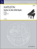 【輸入楽譜】カプースチン, Nikolai: 古い様式による組曲 Op.28