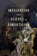 Imagination and Science in Romanticism