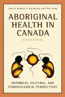 Aboriginal Health in Canada: Historical, Cultural, and Epidemiological Perspectives