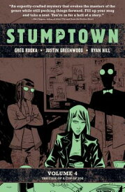 Stumptown Vol. 4, Volume 4: The Case of a Cup of Joe STUMPTOWN VOL 4 V04 (Stumptown) [ Greg Rucka ]