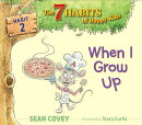 When I Grow Up: Habit 2