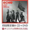 【楽天ブックス限定先着特典】ECHO (初回限定盤A CD+DVD) (オリジナルポストカード(A写)付き) [ Little Glee Monster ]