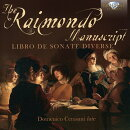 【輸入盤】The Raimondo Manuscript-libro De Sonate Diverse: Cerasani