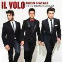 【輸入盤】Buon Natale: The Christmas Album [ Il Volo ]