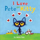 PETE THE KITTY:I LOVE PETE THE KITTY(BB)